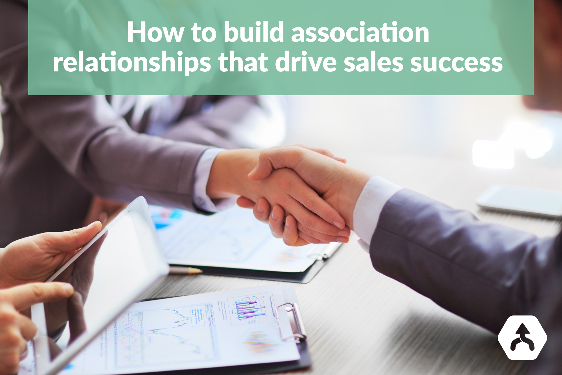 How to build association relationships that drive sales success