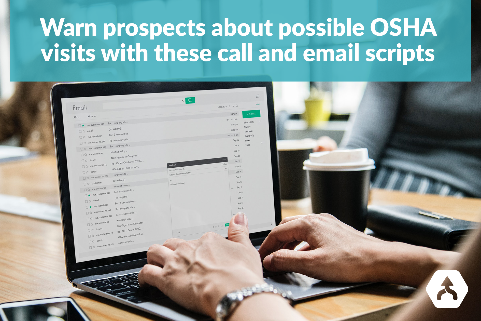 Warn Prospects about the possible OSHA visits with these call and email scripts
