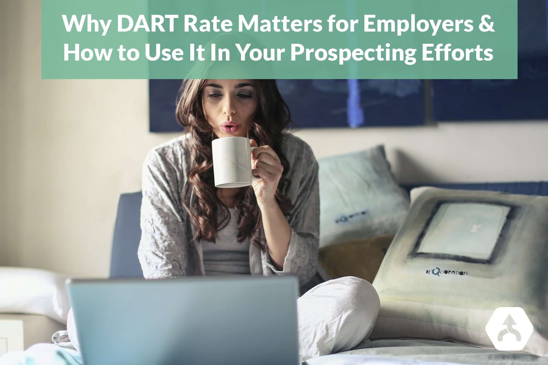 Why DART Rate Matters for Employers & How to Use it in Your Prospecting Efforts