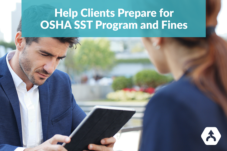 Help Clients Prepare for OSHA SST Program and Fines